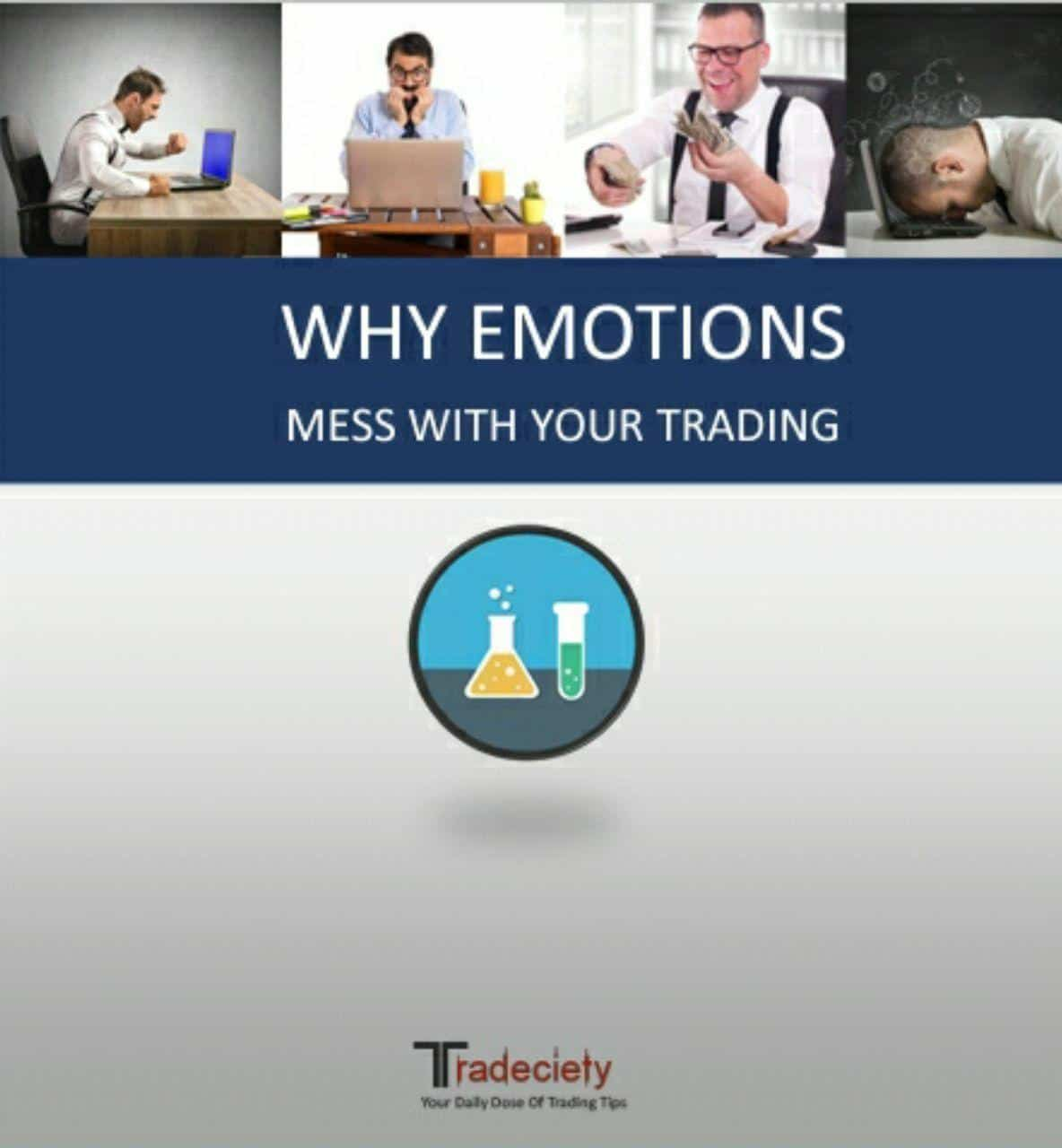 WHY EMOTIONS MESS WITH YOUR TRADING