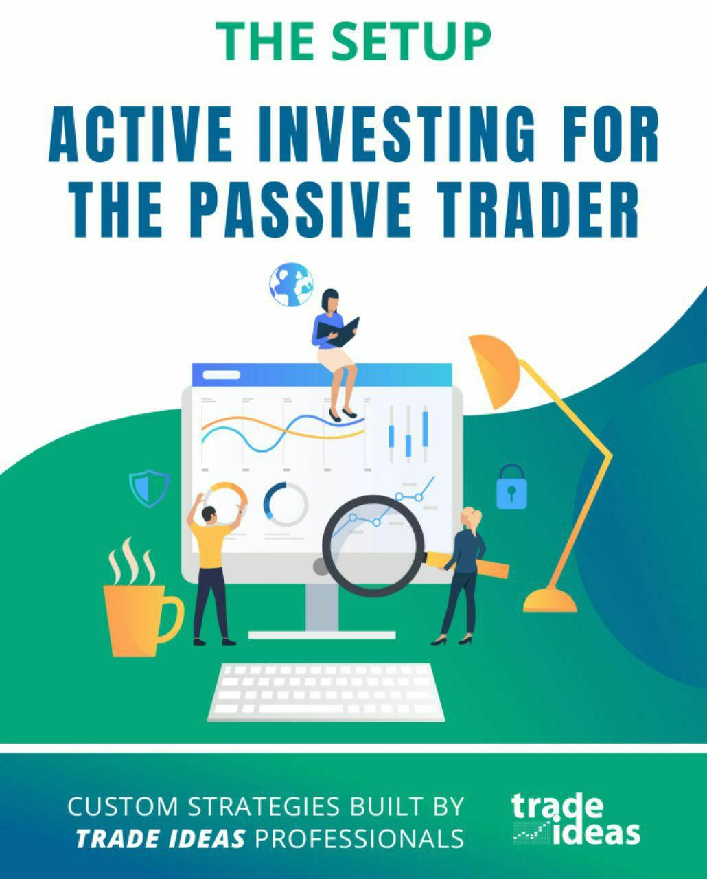 ACTIVE INVESTING FOR THE PASSIVE TRADER