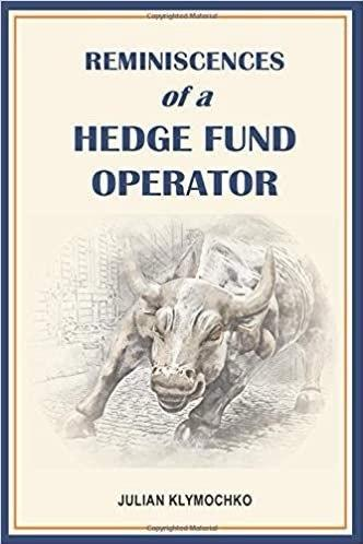 REMINISCENCES OF A HEDGE FUND